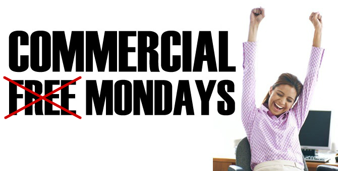 Commercial Mondays